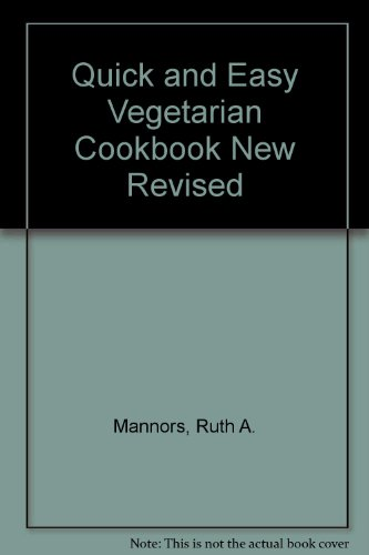 book Quick and Easy Vegetarian Cookbook New Revised