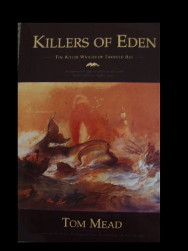 book Killers of Eden the Killer Whales of Twofold Bay