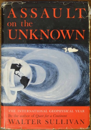 book Assault on the unknown; the International Geophysical Year