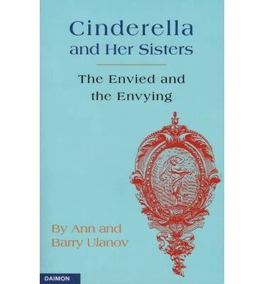 book Cinderella & Her Sisters: The Envied & the Envying (Paperback) - Common