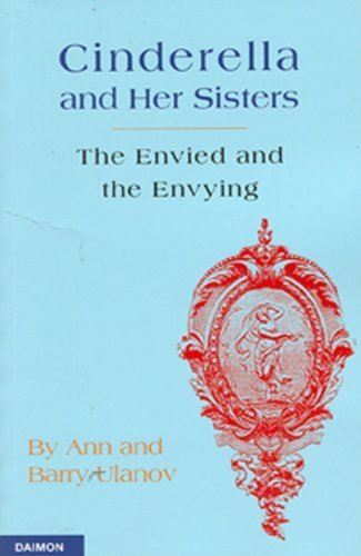 book Cinderella and Her Sisters: The Envied and Envying by Ulanov, Ann, Ulanov, Barry (2008) Paperback