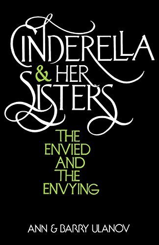 book Cinderella and Her Sisters: The Envied and the Envying by Ulanov, Ann Belford, Ulanov, Barry (1983) Paperback