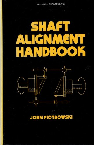book Shaft Alignment Handbook (Mechanical Engineering)