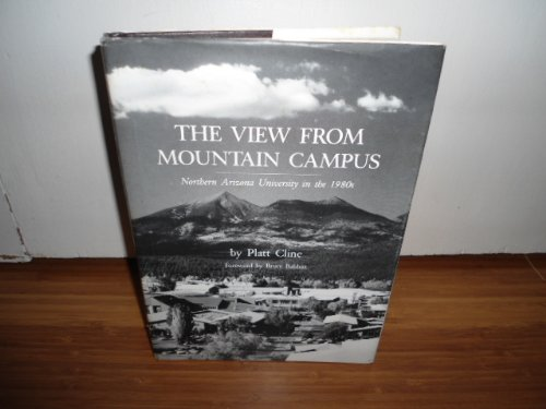 book The view from mountain campus: Northern Arizona University in the 1980s