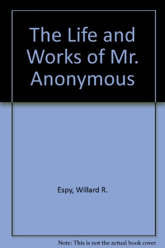 book The Life and Works of Mr. Anonymous