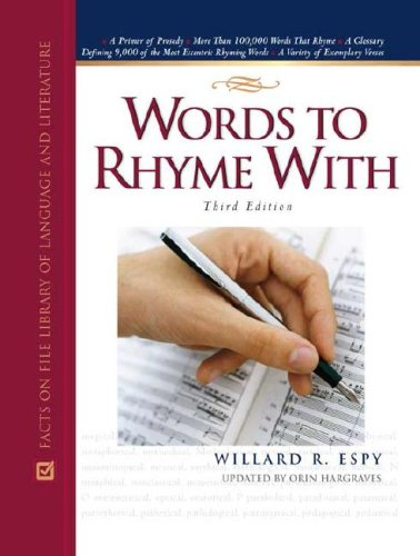 book Words to Rhyme with: A Rhyming Dictionary (Facts on File Library of Language and Literature)