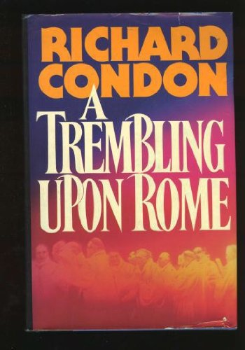 book A Trembling upon Rome: A Work of Fiction