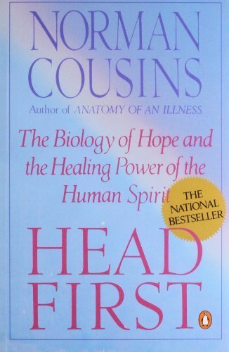 book Head First: The Biology of Hope and the Healing Power of the Human Spirit by Cousins, Norman (1990) Paperback