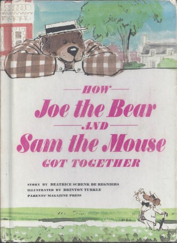 book How Joe the Bear and Sam the Mouse got Together