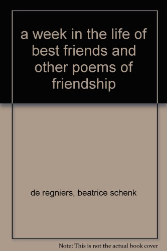 book a week in the life of best friends and other poems of friendship