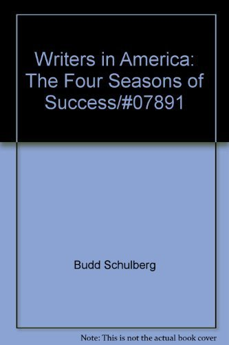 book Writers in America: The four seasons of success by Schulberg, Budd (1983) Hardcover