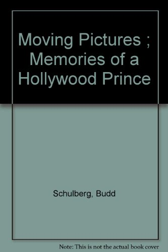 book Moving Pictures ; Memories of a Hollywood Prince