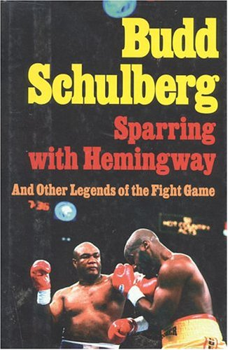 book Sparring with Hemingway: And Other Legends of the Fight Game