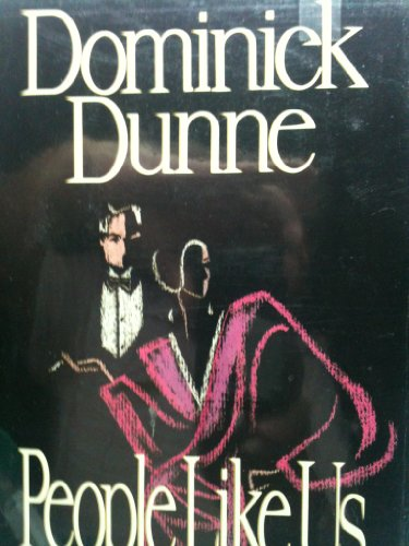 book People Like Us - Dominick Dunne - FIRST EDITION NEAR FINE