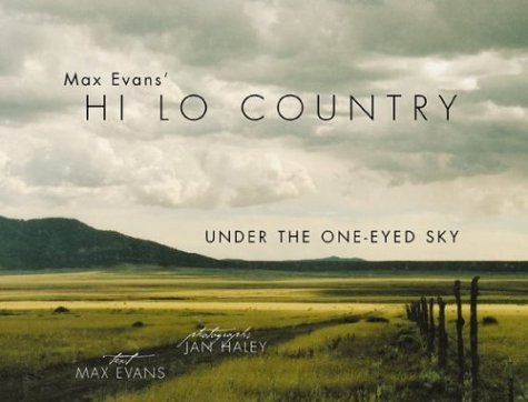 book Max Evans\' Hi Lo Country: Under the One-Eyed Sky