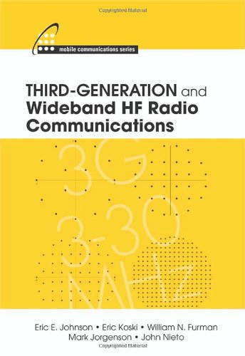 book Third-Generation and Wideband HF Radio Communications (Mobile Communications)