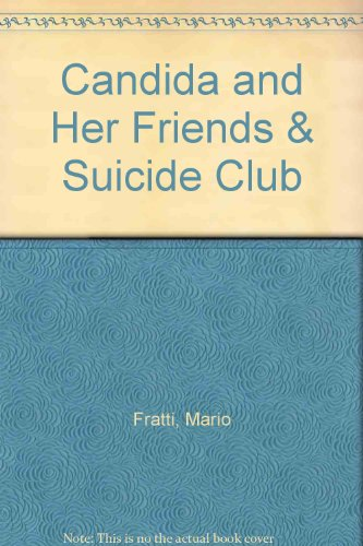 book Candida and Her Friends & Suicide Club