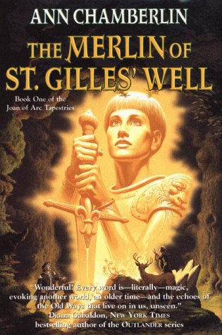 book The Merlin of St. Gilles\' Well (Joan of Arc Tapestries, Book 1)
