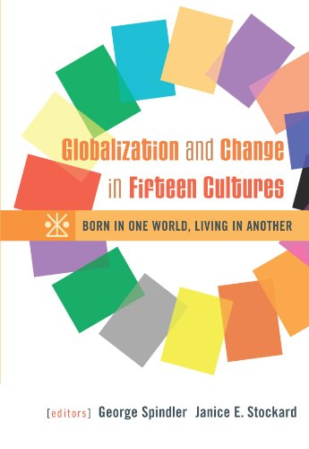 book Globalization and Change in Fifteen Cultures: Born in One World, Living in Another