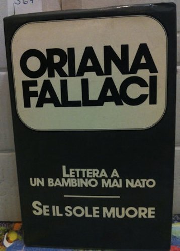 Oriana fallaci letter to a child never born