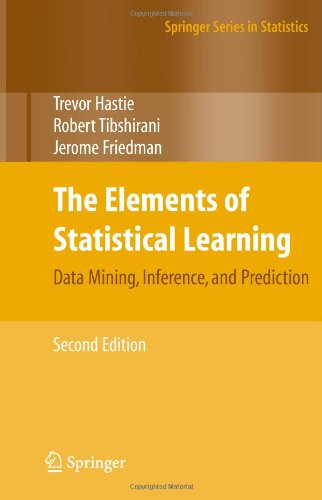 book The Elements of Statistical Learning: Data Mining, Inference, and Prediction, Second Edition (Springer Series in Statistics)