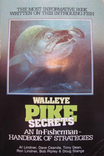 book Walleye Pike Secrets an In-Fisherman Handbook of Strategies