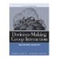 book Decision-Making Group Interaction: Achieving Quality by Patton, Bobby R., Downs, Timothy M. [Pearson, 2002] (Paperback) 4th Edition [Paperback]