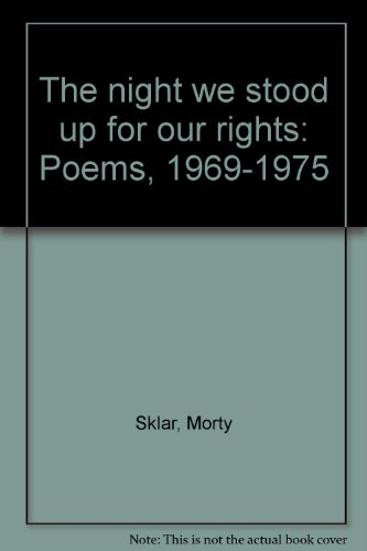 book The night we stood up for our rights: Poems, 1969-1975