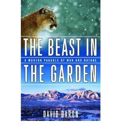 book The Beast in the Garden - a Modern Parable of Man & Nature (Hardback) - Common