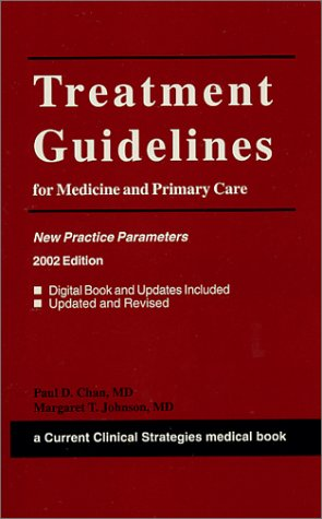 book Current Clinical Strategies Treatment Guidelines for Medicine and Primary Care: New Practice Parameters, 2002