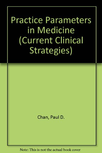 book Practice Parameters in Medicine (Current Clinical Strategies)