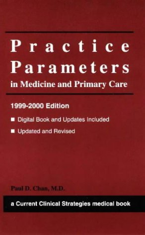 book Practice Parameters in Medicine and Primary Care, Year 2000 Edition (Current Clinical Strategies)
