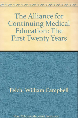 book The Alliance for Continuing Medical Education: The First Twenty Years