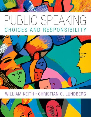 book Public Speaking: Choice and Responsibility (Explore Our New Communications 1st Editions)