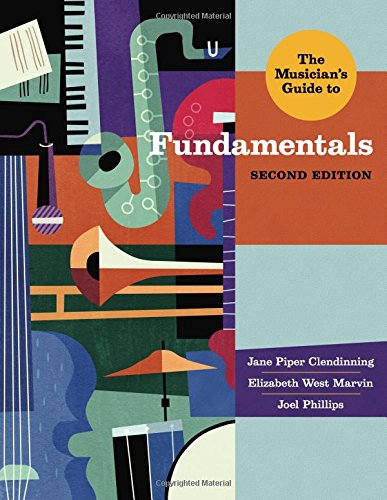 book The Musician\'s Guide to Fundamentals (Second Edition)  (The Musician\'s Guide Series)