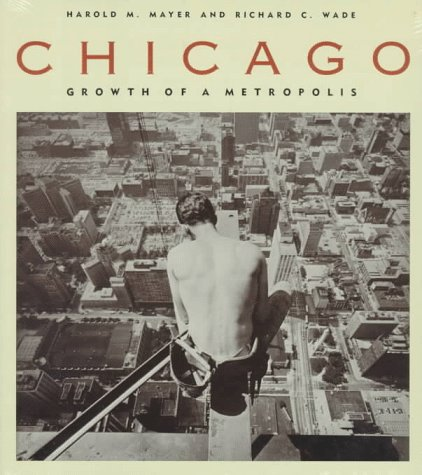 book Chicago: Growth of a Metropolis