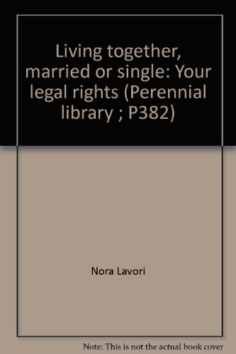 book Living together, married or single: Your legal rights (Perennial library ; P382)