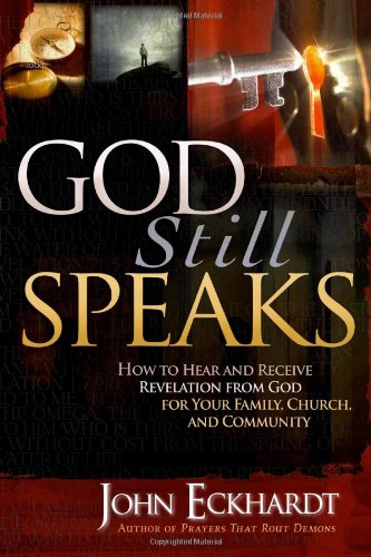 book God Still Speaks: How to Hear and Receive Revelation from God for Your Family, Church, and Community