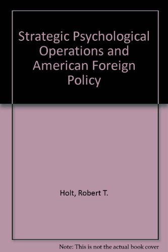 book Strategic Psychological Operations and American Foreign Policy