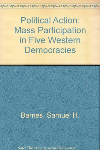 book Political Action: Mass Participation in Five Western Democracies