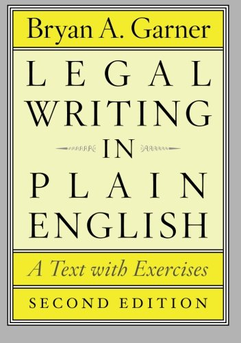 book Legal Writing in Plain English, Second Edition: A Text with Exercises (Chicago Guides to Writing, Editing, and Publishing)