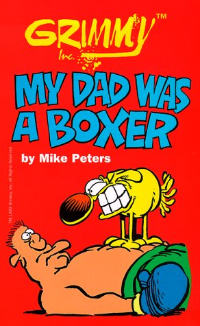 book Grimmy: My Dad Was A Boxer (Mother Goose and Grimm)