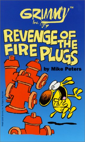 book Grimmy: Revenge of the Fireplugs (Mother Goose and Grimm)
