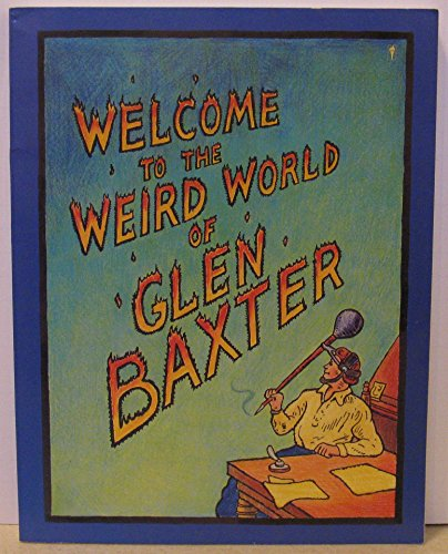book Welcome to the Weird World of Glen Baxter
