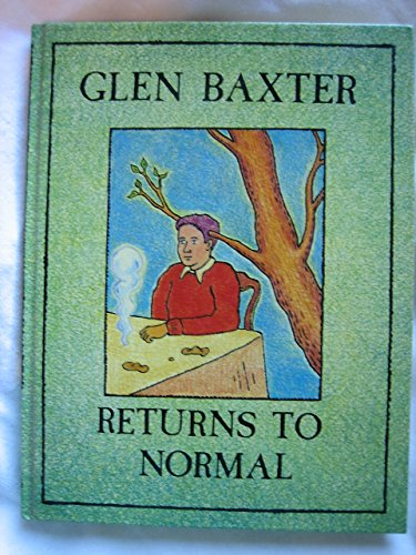 book Returns to Normal by Glen Baxter (22-Oct-1992) Hardcover