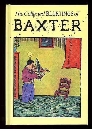 book The Collected Blurtings of Baxter (Vol 1)