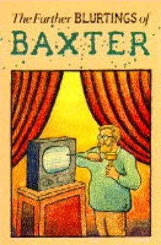 book The Further Blurtings of Baxter