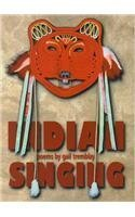 book Indian Singing in 20th Century America Revised edition by Tremblay, Gail (1998) Paperback