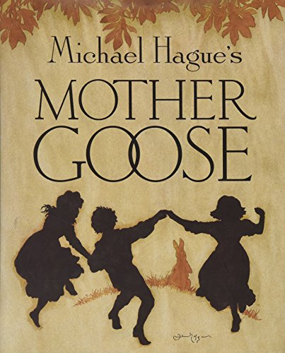 book Mother Goose: A Collection of Classic Nursery Rhymes\u00A0\u00A0 [MOTHER GOOSE REV AND\/E] [Hardcover]