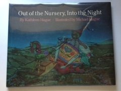 book Out of the Nursery, into the Night by Hague, Kathleen (1986) Hardcover